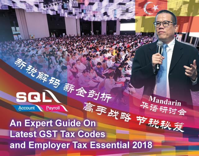 Latest GST Updates and Employer Tax Essential Talk in KL/Selangor (雪隆最新消费税与薪金解税研讨会)