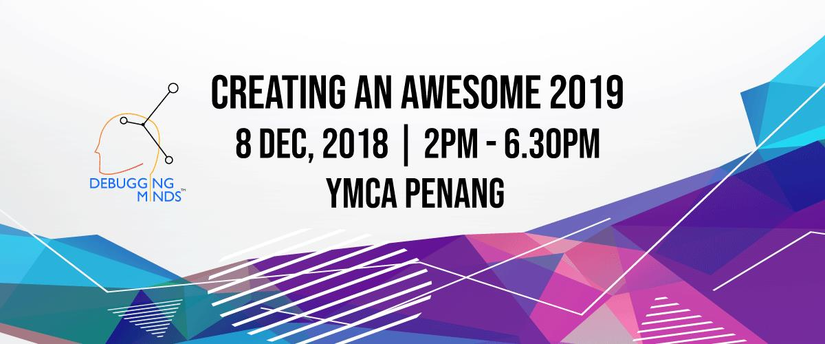 Workshop: Creating An Awesome 2019 (8 Dec, Penang)
