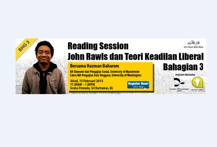 Reading Session: John Rawls dan Teori Keadilan Liberal (Bhg. 3)