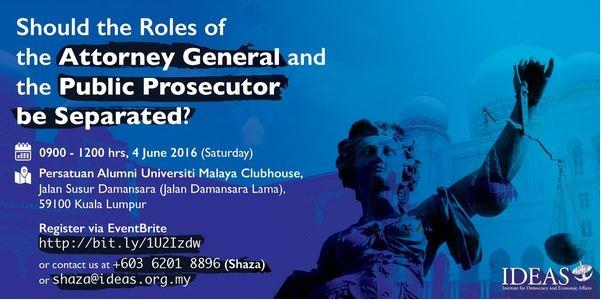 Should the Roles of the Attorney General and the Public Prosecutor be Separated?