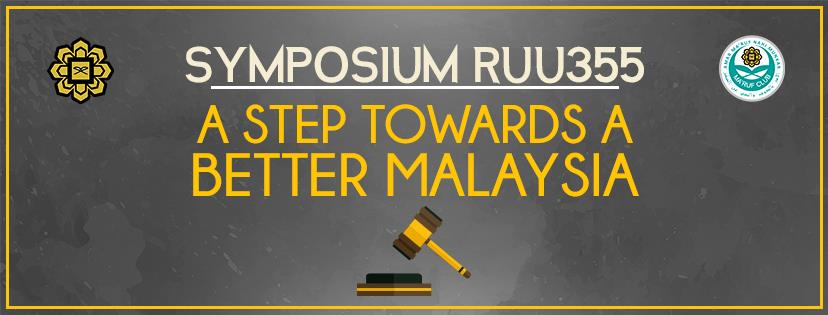 Symposium Ruu355: A Step Towards a Better Malaysia