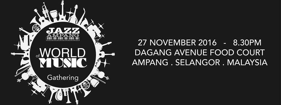 Jazz Ampang World of Music Gathering 2016